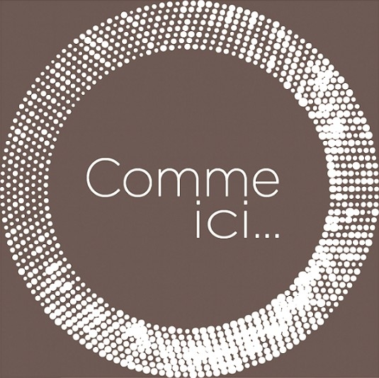 Comme Ici